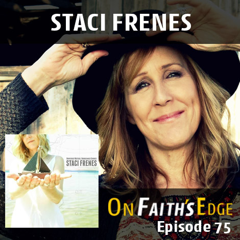 Post image for Choosing God through Storms and Unpathed Waters with Staci Frenes | Episode 75