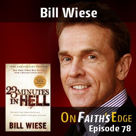 Post image for 23 Minutes in Hell with NYT Best-Seller Bill Wiese | Episode 78
